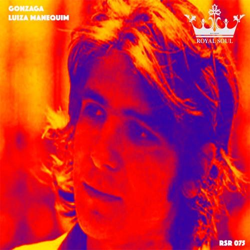 RSR 075 // Gonzaga - Luiza Manequim