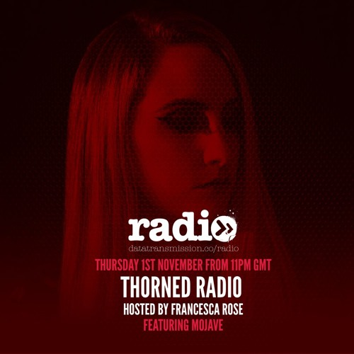Thorned Radio Featuring Mojave