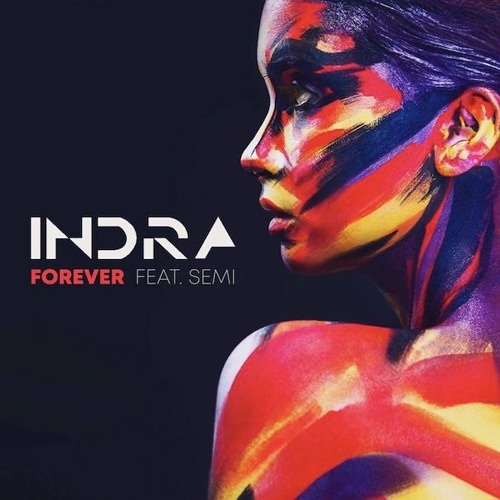 Indra - Forever (Feat. Semi) Free Download!!!