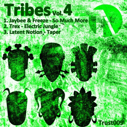 Jaybe, Freeze, Trex, Latent Notion - Tribes Vol.4 2018 [EP]