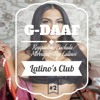 Latino's Club vol.2 / G-DAAF /  Reggaeton - Pop latinos - Merengue - Bachata / REMIX club