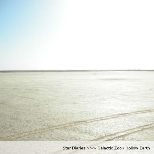 Star Diaries - Hollow Earth / Galactic Zoo