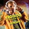Proibido Proibir HD vol3- Edmilson HD(afro house)2k18