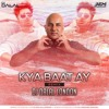 Kya Baat Ay (Remix) -  Dj Dalal London - Harrdy Sandhu
