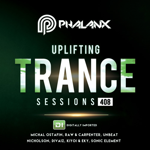 Uplifting Trance Sessions EP. 408 / 04.11.2018 on DI.FM