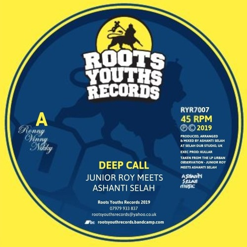 DEEP CALL JUNIOR ROY MEETS ASHANTI SELAH ROOTS YOUTHS