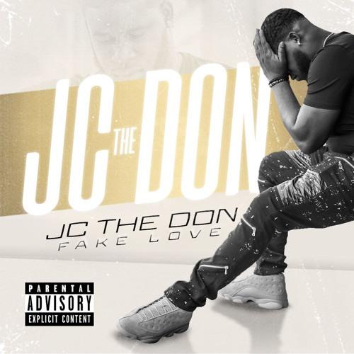 JC The Don - Fake Love