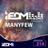 iEDM Radio Episode 214: ManyFew