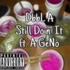 Still Doin' It ft. A GeNo (Prod. By JackyJayBeats)