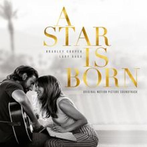Shallow- Lady Gaga & Bradley Cooper