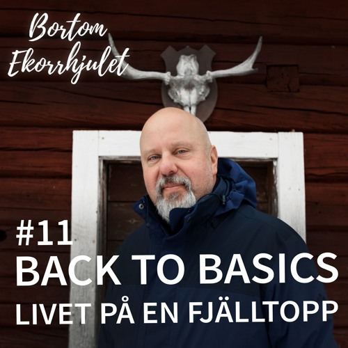 11. Back to basics - livet på en fjälltopp