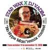 "Star Wax X  Dj Vadim X SRGT / ""No Hype Man"" Remix"