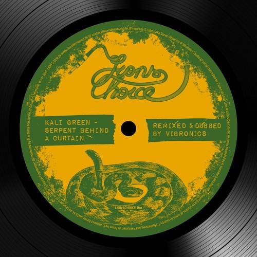 Kali Green - Serpent Behind A Curtain [LIONSCHOICED01]