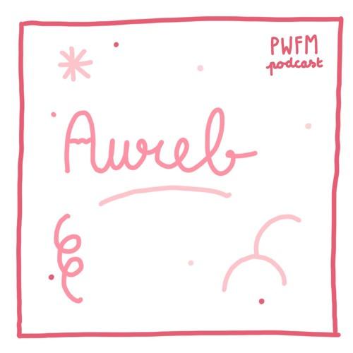 PodcastPWFM124 : Aureb 🤛