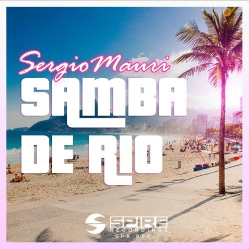 Sergio Mauri - Samba De Rio [OUT NOW!]