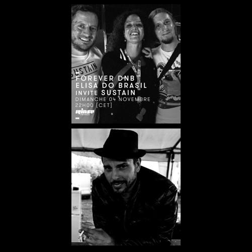 Rinse France - Forever DNB : Elisa Do Brasil invite Sustain - Tribute to Max DKLé Kraken - 04/11/18