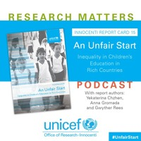 Uncovering An #UnfairStart: An Interview with UNICEF Report Card 15 authors on Education Inequality