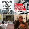 Episode 86 - Cross Faded In Times Square
