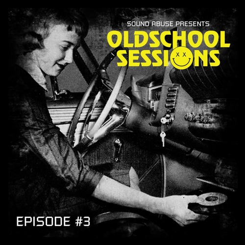 Sound Abuse - Oldschool Sessions #03