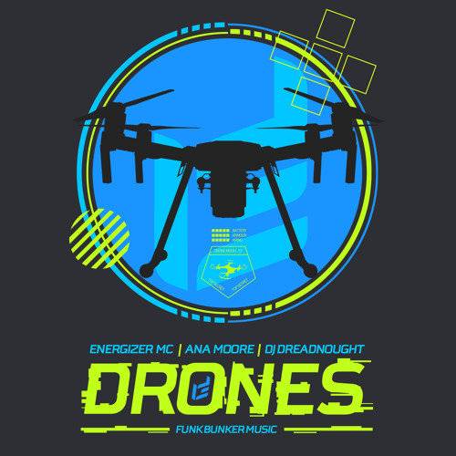 Drones (feat. Energizer MC & Ana Moore)