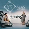 Monoir - Freeze feat. Alina Eremia (Official Audio)