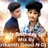 01AKHIL PAILWAN DOSTHANA SONG BIRTHDAY SPL MIX BY DJ SRIKANTH GOUD N DJ SANDY