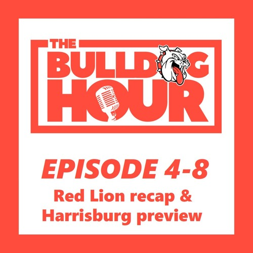 The Bulldog Hour, Episode 4-8: Game 11 Recap & Game 12 Preview