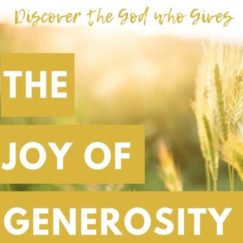 The Joy of Generosity