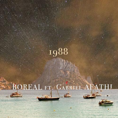 Boreal - 1988 Feat. Gabriel Afathi