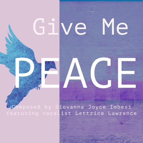 Give Me Peace feat. Lettrice Lawrence *