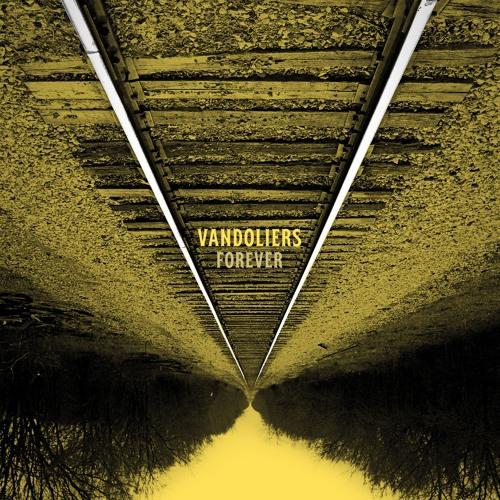 Vandoliers 'Forever' Album Playlist