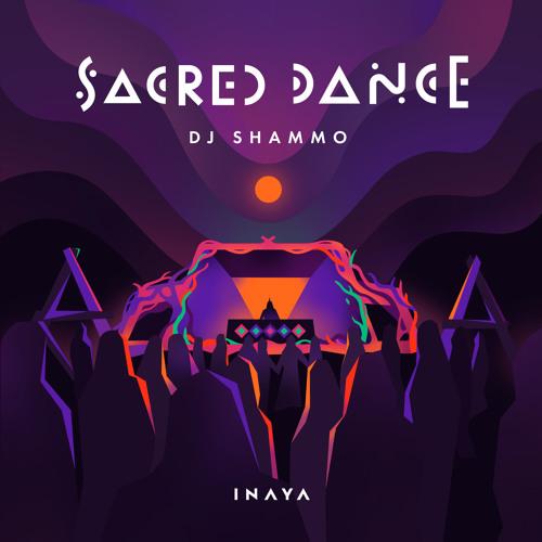 Dj Shammo Sacred dance 2018