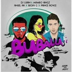 Anuel AA x Prince Royce x Becky G - Bubalu