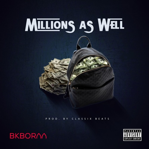 Millions As Well Prod By. Classix Beats