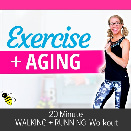 The TRUTH About Exercise + Aging, 20 minute WALK + RUN