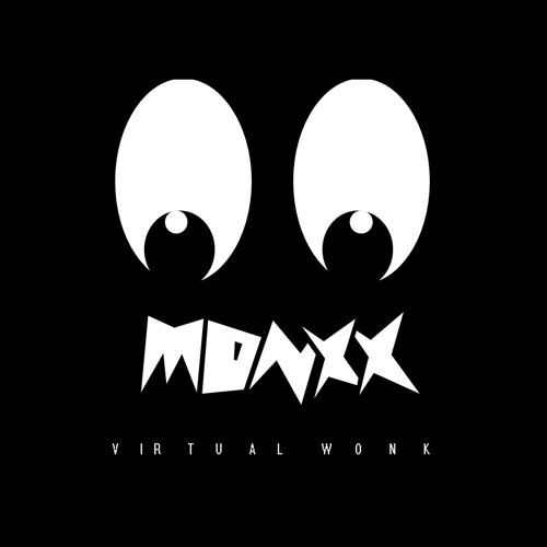 MONXX - VIRTUAL WONK (THE WONKY SONG VS  VIRTUAL RIOT) by