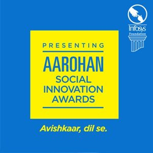 Infosys Foundation presents the Aarohan Social Innovation Awards.
