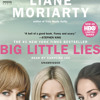 Big Little Lies (Movie Tie-In) by Liane Moriarty, read by Caroline Lee