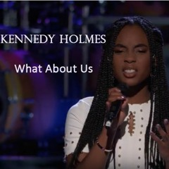"""Kennedy Holmes - """"What About Us"""" (Pink Cover) #The Voice 2018 *432hz"""
