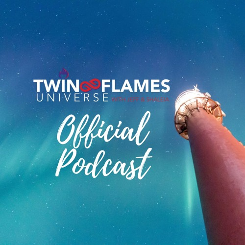 Twin Flames Universe Podcast