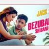 Bezuban Dil Ki - Shibani Version Jack & Dil Ramji Arbaaz Khan, Sonal Cha new song 2018
