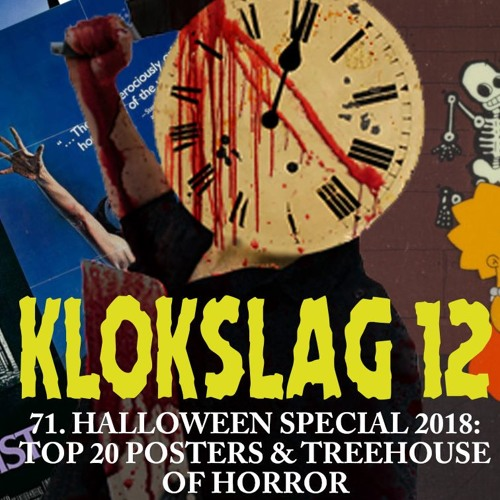 71. Halloween Special 2018 (Top 20 Posters + Treehouse Of Horror) (W/ Thomas Vanbrabant)