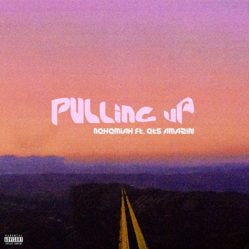 Nehemiah ~ Pullin Up (Prod. by ghxstghxst)