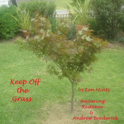 Keep Off The Grass W Keit And AB