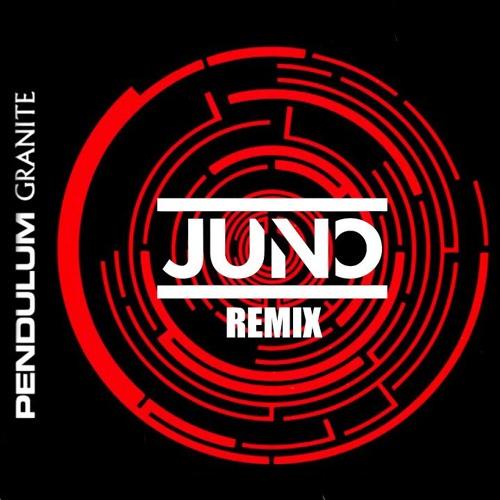 Pendulum Granite Juno Remix Free Download By Juno