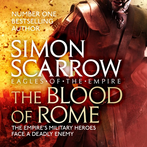 The Blood of Rome (Eagles of the Empire 17) by Simon Scarrow, read by Jonathan Keeble