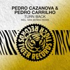 Pedro Cazanova & Pedro Carrilho - Turn Back (Max Bering Remix)