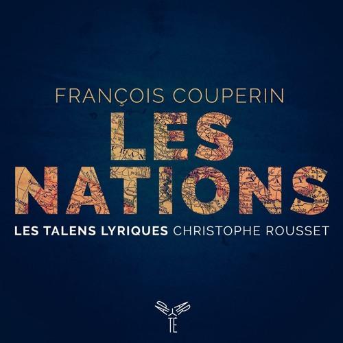 Couperin: Les Nations - Second Ordre - VI. Gigue Lourée | Les Talens Lyriques, Christophe Rousset