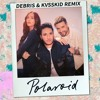 Jonas Blue - Polaroid (Debris & KVSSKID Remix)[FREE DOWNLOAD]