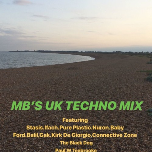 MB'S 90'S UK Techno Mix